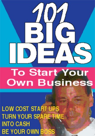 IDEAS TO START YOUR OWN BUSINESS, Business Startups